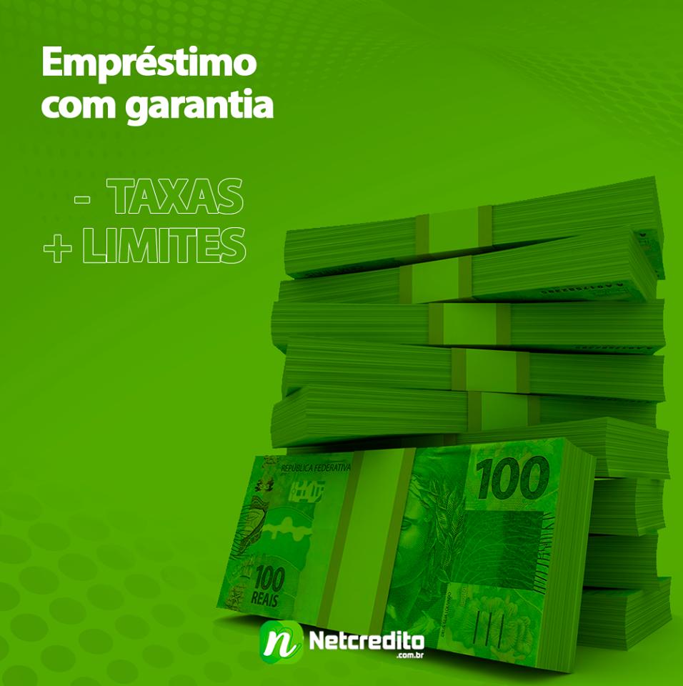 Empréstimo com garantia  - taxa + limite .