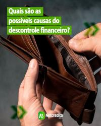 Quais são as causas do descontrole financeiro?
