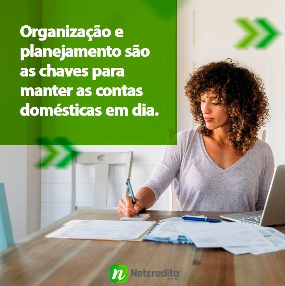 Organização e planejamento são as chaves para manter as contas doméstica em dia.