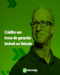 Crédito em troca de garantia Imóvel ou Veículo.