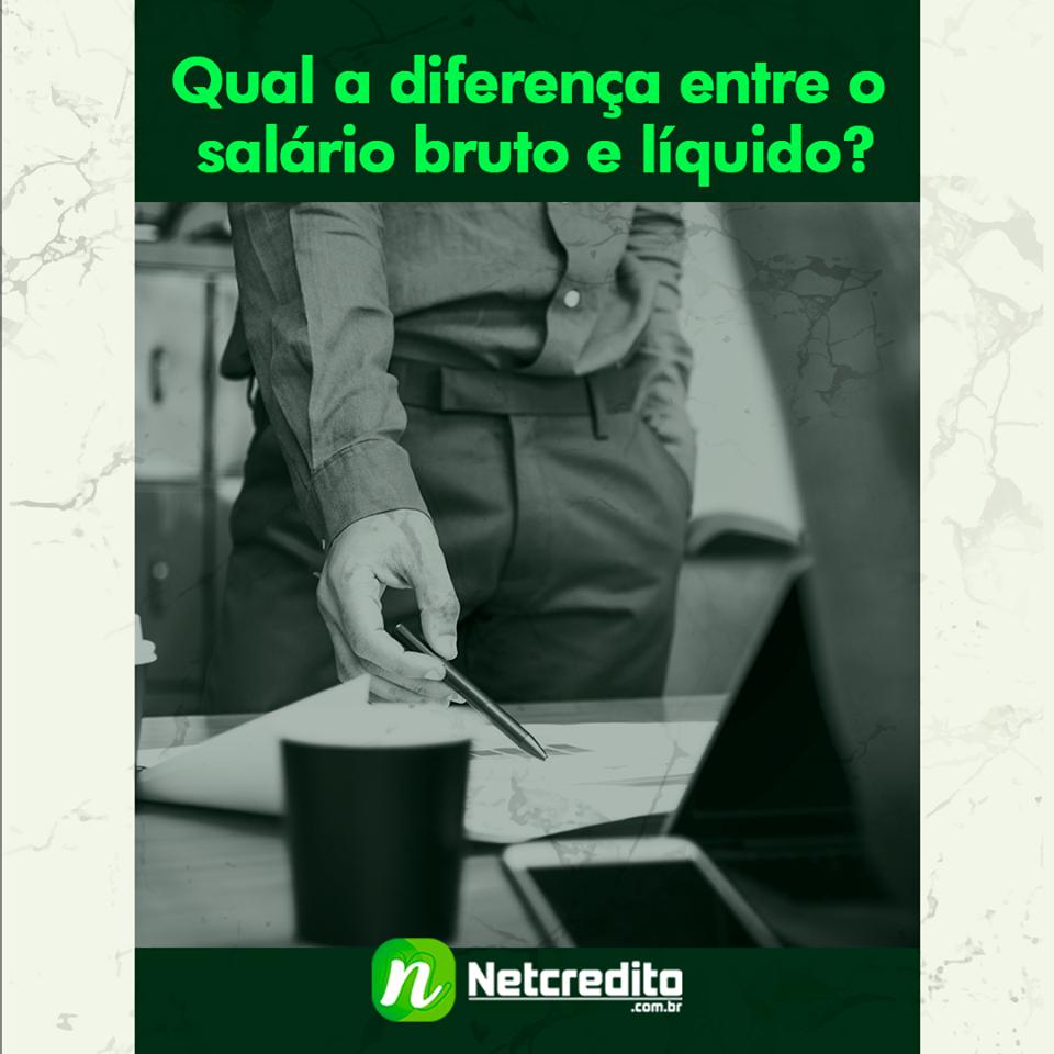 Qual a diferença entre o salário bruto e líquido ?
